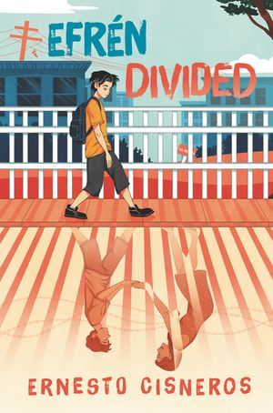 Book cover. The top half of the book depicts a boy wearing an orange shirt walking past a white fence, glancing down. The lower half of the book shows the shadows of the fence, but it becomes a barbed-wire laced border fence. Upside down is the boy, reaching his hands through the slats of the fence to hold the hands of his mother, who is on the other side.