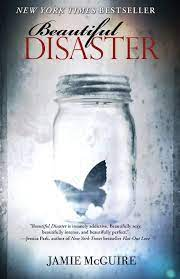 "Book cover for ""Beautiful Disaster"" by Jamie McGuire. Centered is a glass jar with a butterfly inside it, a starburst of light behind it to the left. At the top it says New York Times Bestseller."